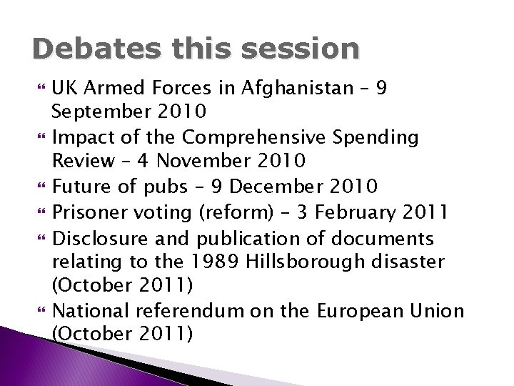 Debates this session UK Armed Forces in Afghanistan – 9 September 2010 Impact of