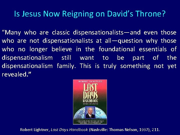 """Is Jesus Now Reigning on David's Throne? """"Many who are classic dispensationalists—and even those"""