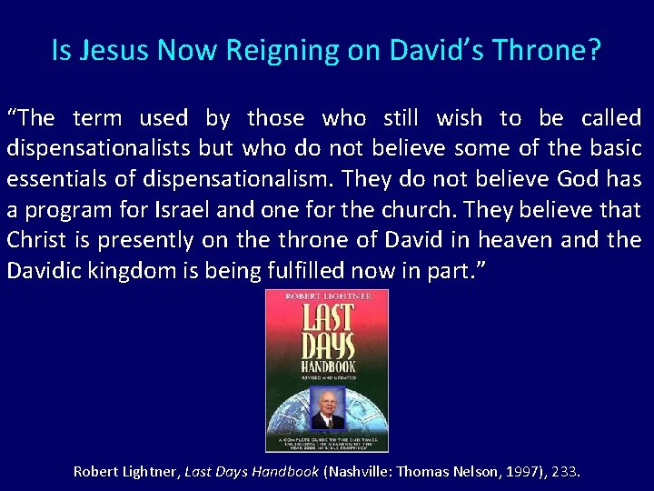 """Is Jesus Now Reigning on David's Throne? """"The term used by those who still"""
