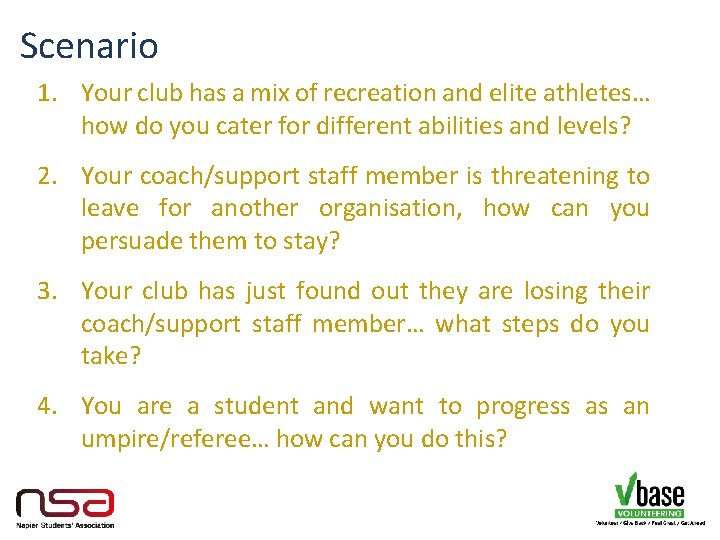 Scenario 1. Your club has a mix of recreation and elite athletes… how do