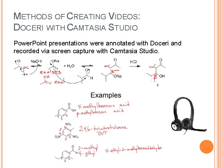 METHODS OF CREATING VIDEOS: DOCERI WITH CAMTASIA STUDIO Power. Point presentations were annotated with