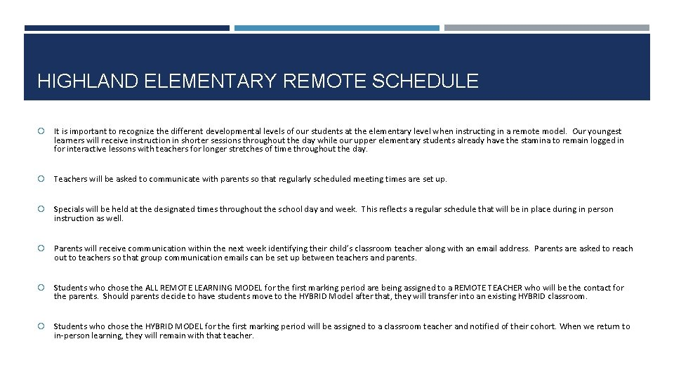 HIGHLAND ELEMENTARY REMOTE SCHEDULE It is important to recognize the different developmental levels of