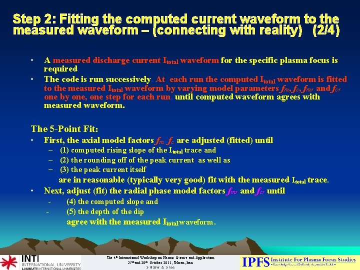 Step 2: Fitting the computed current waveform to the measured waveform – (connecting with