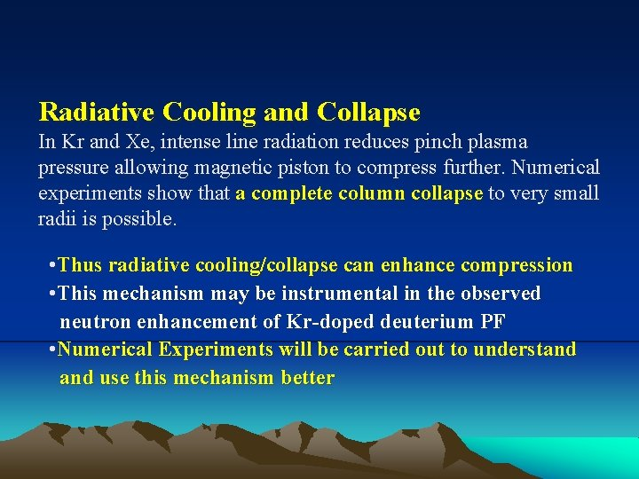 Radiative Cooling and Collapse In Kr and Xe, intense line radiation reduces pinch plasma