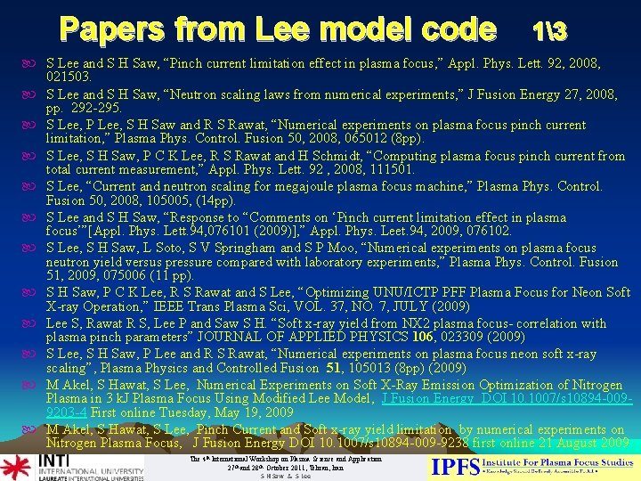 """Papers from Lee model code 13 S Lee and S H Saw, """"Pinch current"""