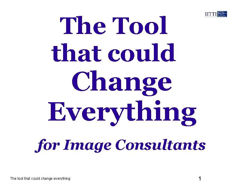 The Tool that could Change Everything for Image Consultants The tool that could change