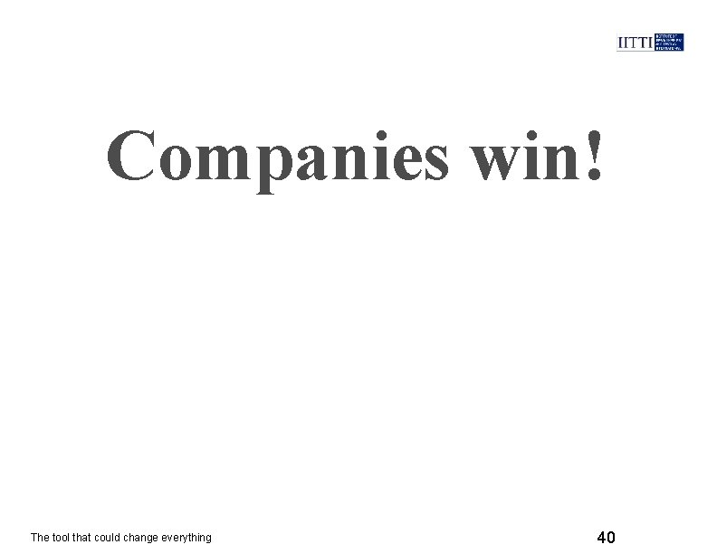 Companies win! The tool that could change everything 40
