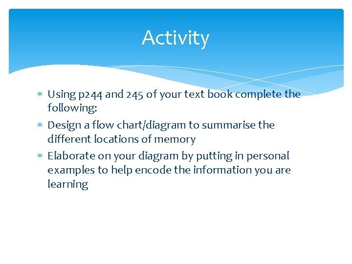 Activity Using p 244 and 245 of your text book complete the following: Design