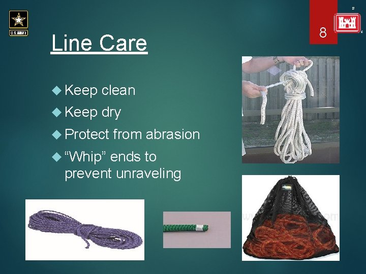 """8 Line Care Keep clean Keep dry Protect """"Whip"""" from abrasion ends to prevent"""
