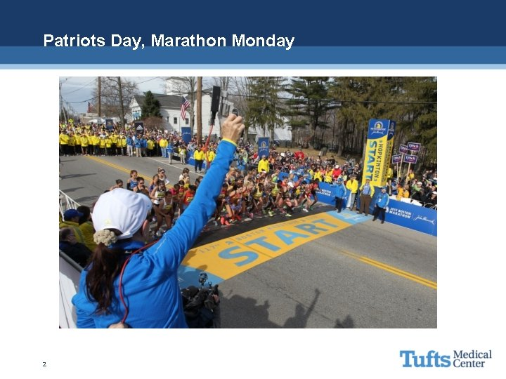 Patriots Day, Marathon Monday 2