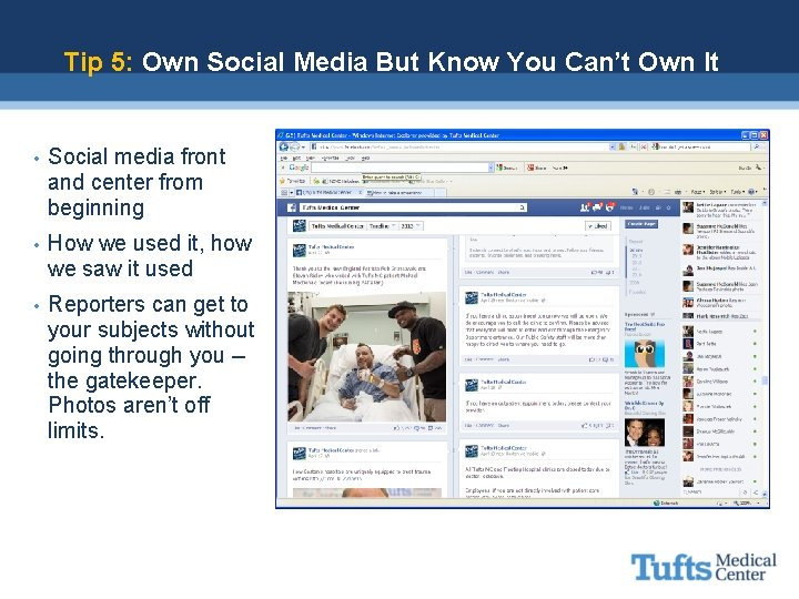 Tip 5: Own Social Media But Know You Can't Own It • Social media