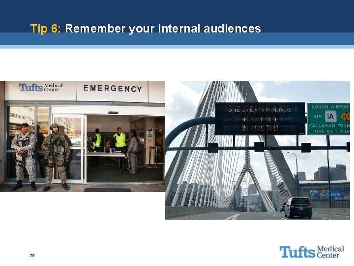 Tip 6: Remember your internal audiences 28