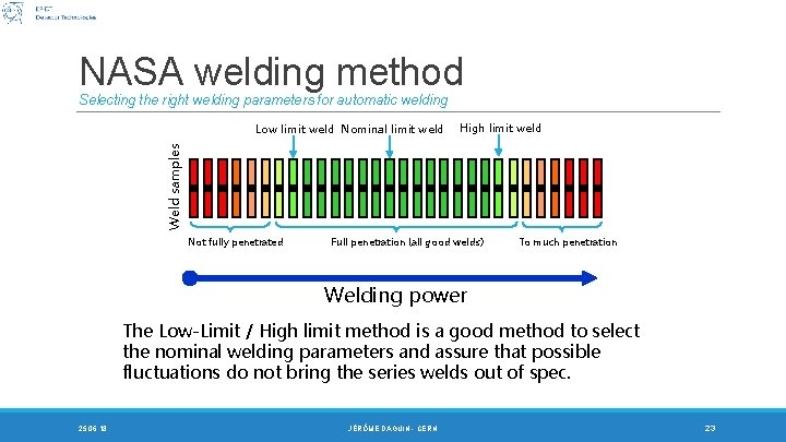 NASA welding method Selecting the right welding parameters for automatic welding High limit weld