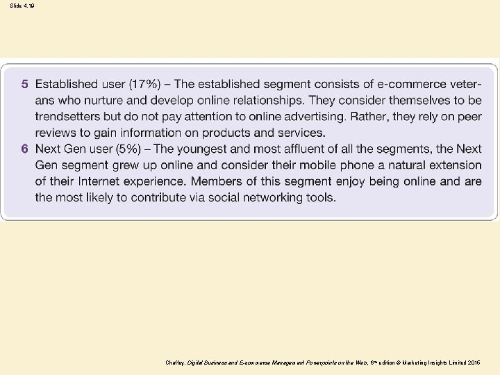 Slide 4. 19 Chaffey, Digital Business and E-commerce Management Powerpoints on the Web, 6