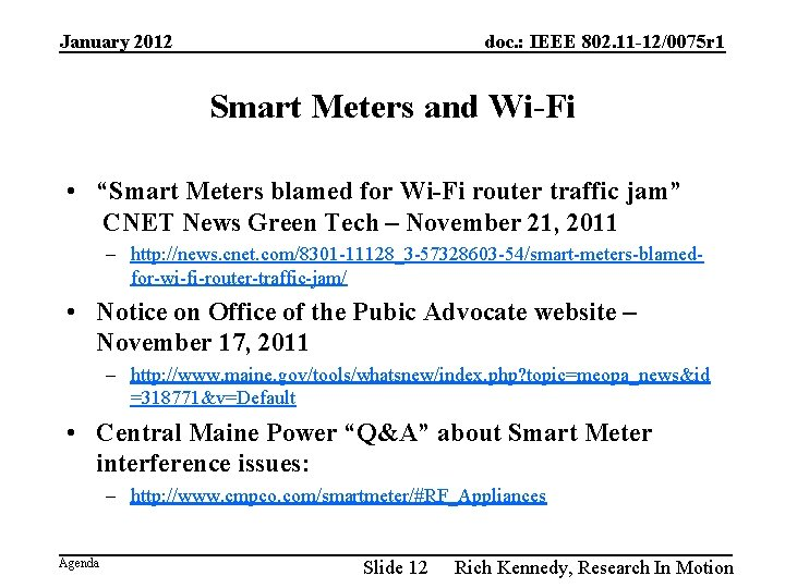 January 2012 doc. : IEEE 802. 11 -12/0075 r 1 Smart Meters and Wi-Fi