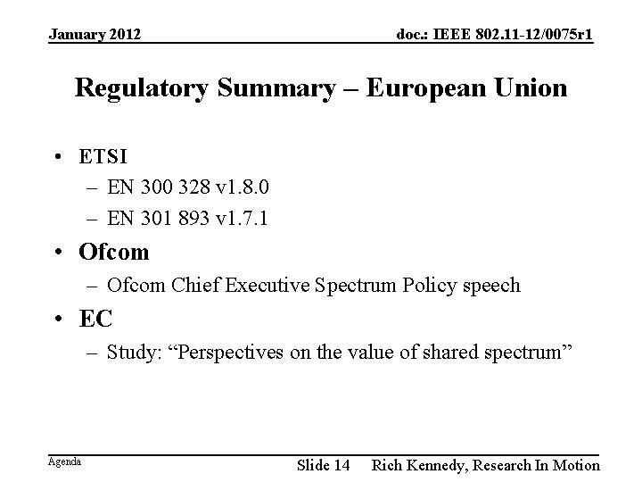 January 2012 doc. : IEEE 802. 11 -12/0075 r 1 Regulatory Summary – European
