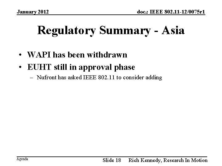 January 2012 doc. : IEEE 802. 11 -12/0075 r 1 Regulatory Summary - Asia