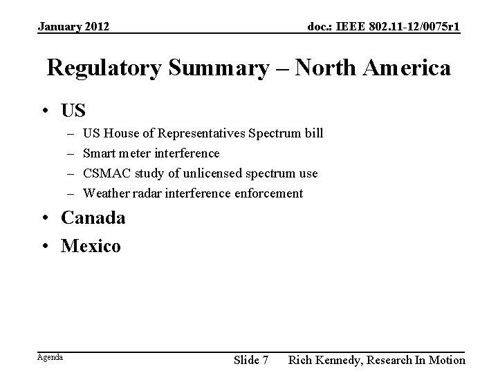 January 2012 doc. : IEEE 802. 11 -12/0075 r 1 Regulatory Summary – North