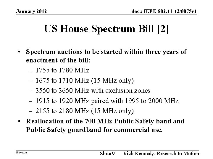 January 2012 doc. : IEEE 802. 11 -12/0075 r 1 US House Spectrum Bill
