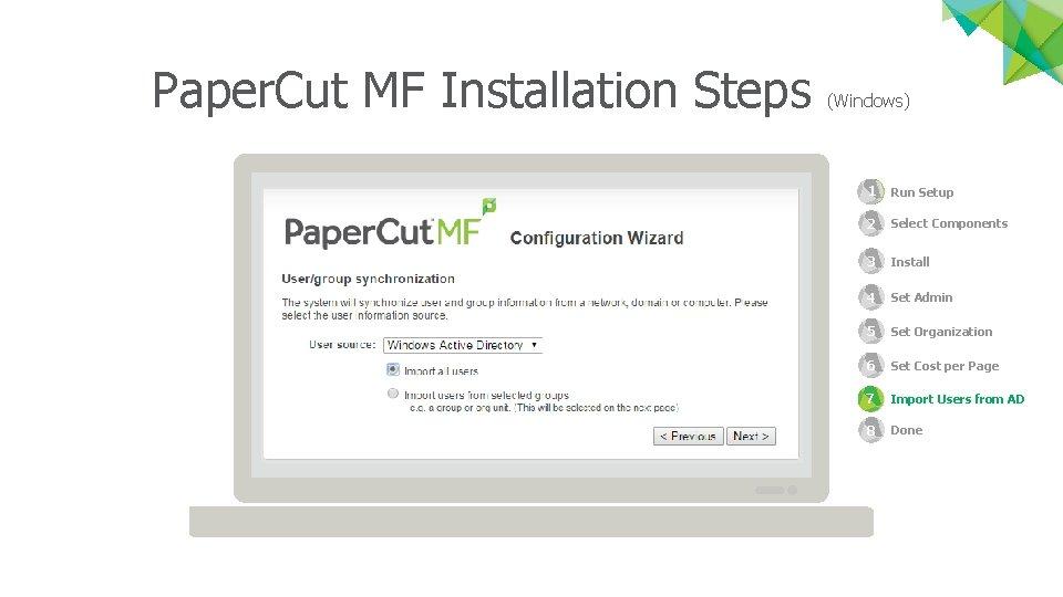 Paper. Cut MF Installation Steps (Windows) 1 Run Setup 2 Select Components 3 2
