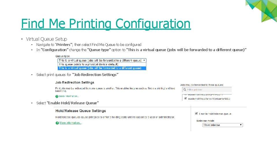 "Find Me Printing Configuration • Virtual Queue Setup • • Navigate to ""Printers""; then"