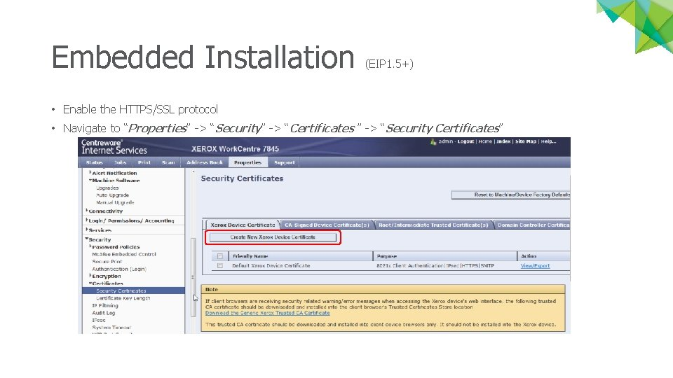 """Embedded Installation (EIP 1. 5+) • Enable the HTTPS/SSL protocol • Navigate to """"Properties"""""""