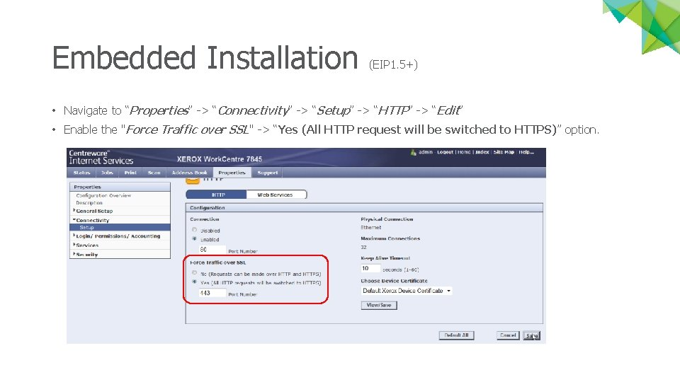 """Embedded Installation (EIP 1. 5+) • Navigate to """"Properties"""" -> """"Connectivity"""" -> """"Setup"""" ->"""