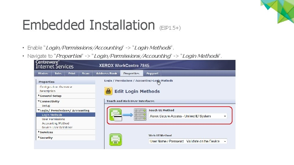 """Embedded Installation (EIP 1. 5+) • Enable """"Login/Permissions/Accounting"""" -> """"Login Methods"""". • Navigate to"""