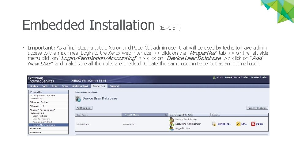 Embedded Installation (EIP 1. 5+) • Important: As a final step, create a Xerox