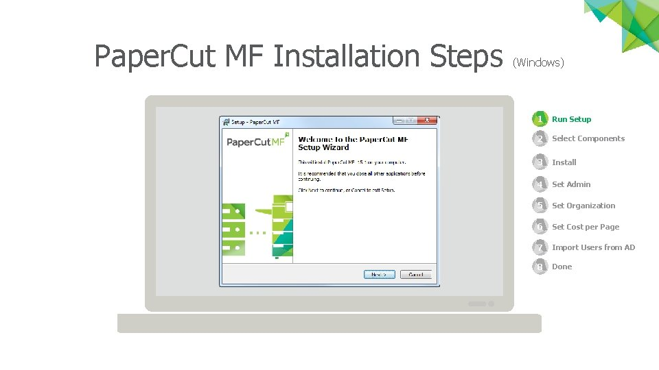 Paper. Cut MF Installation Steps (Windows) 1 Run Setup 2 Select Components 3 Install