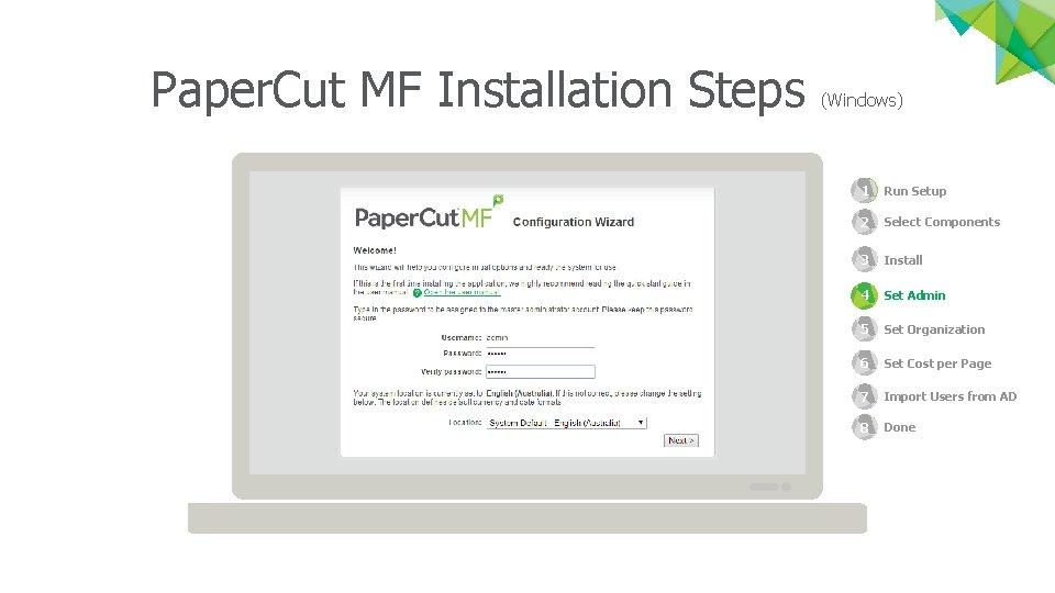 Paper. Cut MF Installation Steps (Windows) 1 Run Setup 1 2 Select Components 3