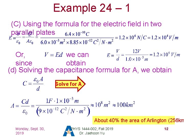 Example 24 – 1 (C) Using the formula for the electric field in two