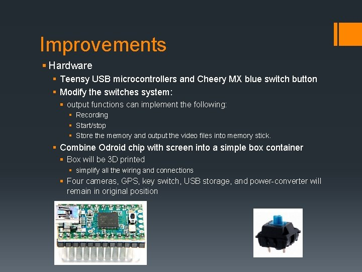 Improvements § Hardware § Teensy USB microcontrollers and Cheery MX blue switch button §