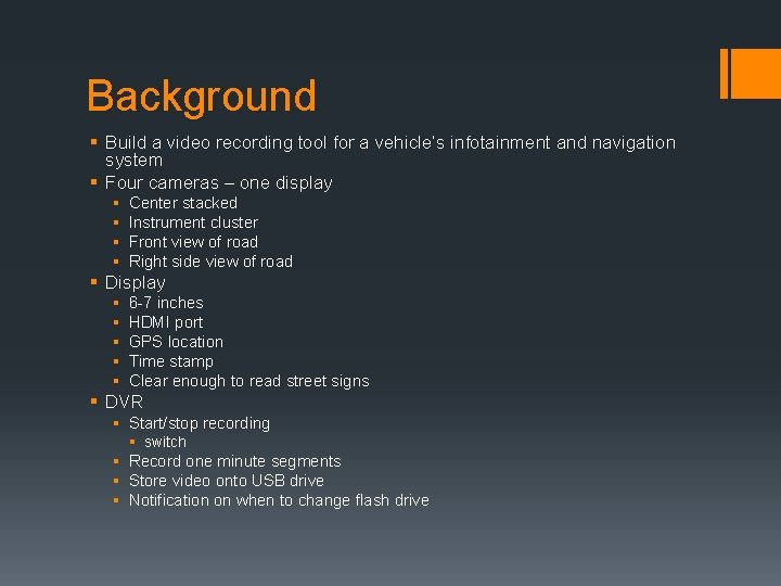Background § Build a video recording tool for a vehicle's infotainment and navigation system