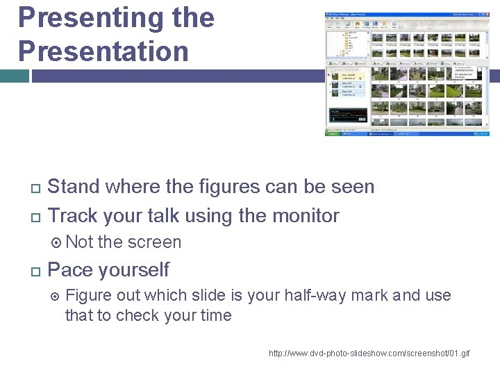 Presenting the Presentation Stand where the figures can be seen Track your talk using