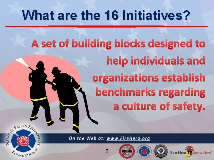 What are the 16 Initiatives? 5