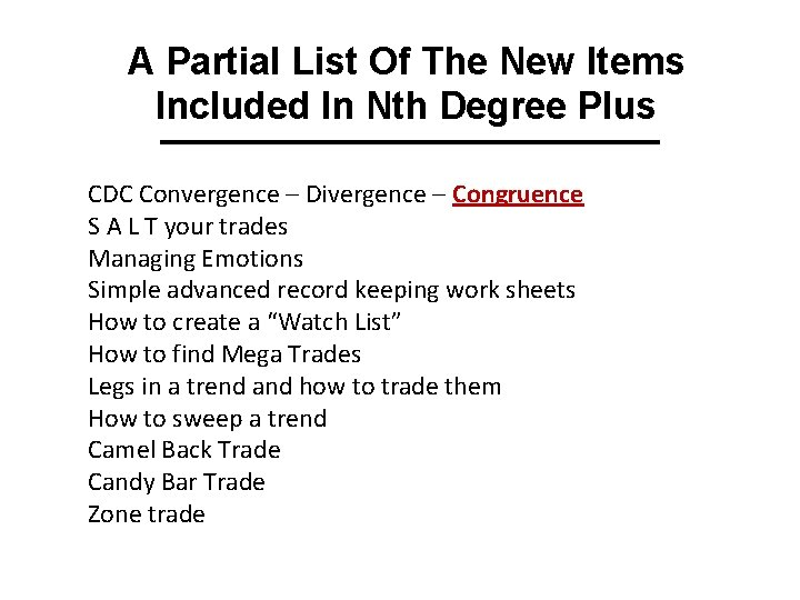 A Partial List Of The New Items Included In Nth Degree Plus CDC Convergence