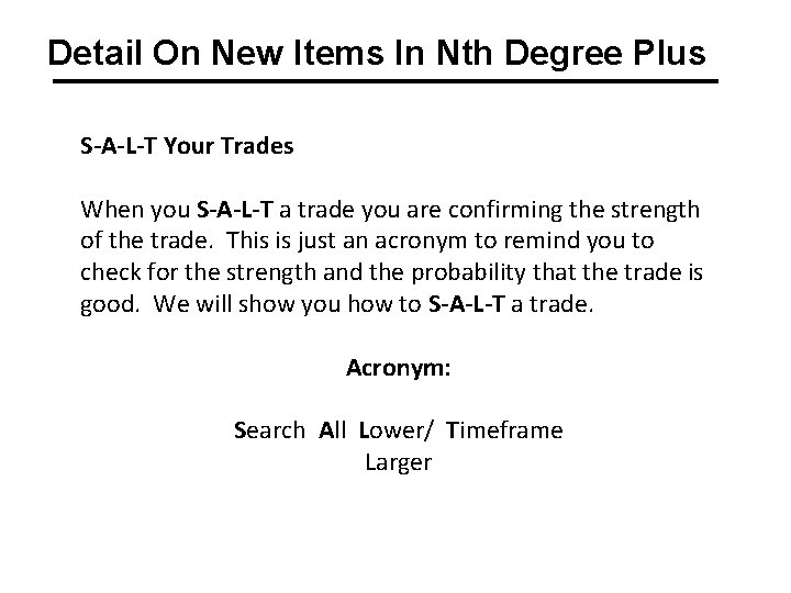Detail On New Items In Nth Degree Plus S-A-L-T Your Trades When you S-A-L-T