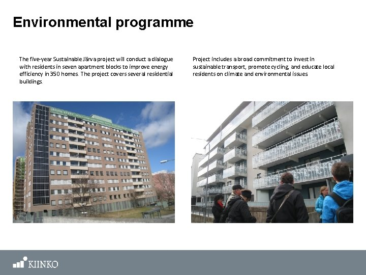 Environmental programme The five-year Sustainable Järva project will conduct a dialogue with residents in