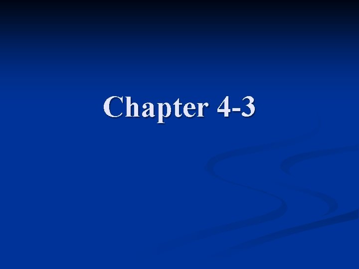 Chapter 4 -3