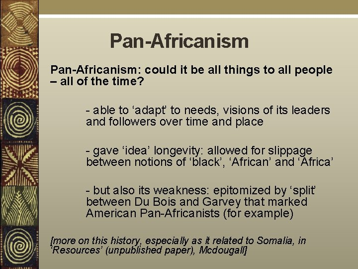 Pan-Africanism: could it be all things to all people – all of the time?