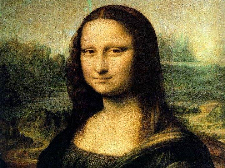 …The Mona Lisa