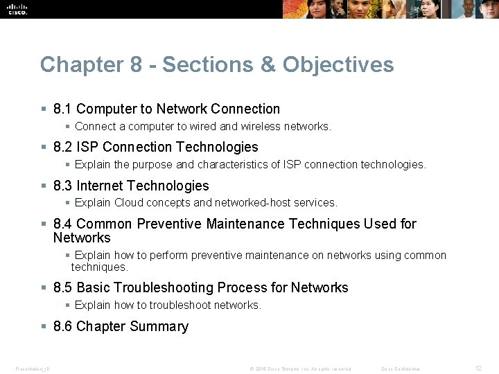Chapter 8 - Sections & Objectives § 8. 1 Computer to Network Connection §