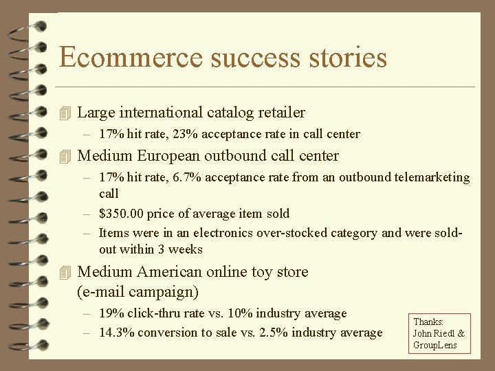 Ecommerce success stories 4 Large international catalog retailer – 17% hit rate, 23% acceptance