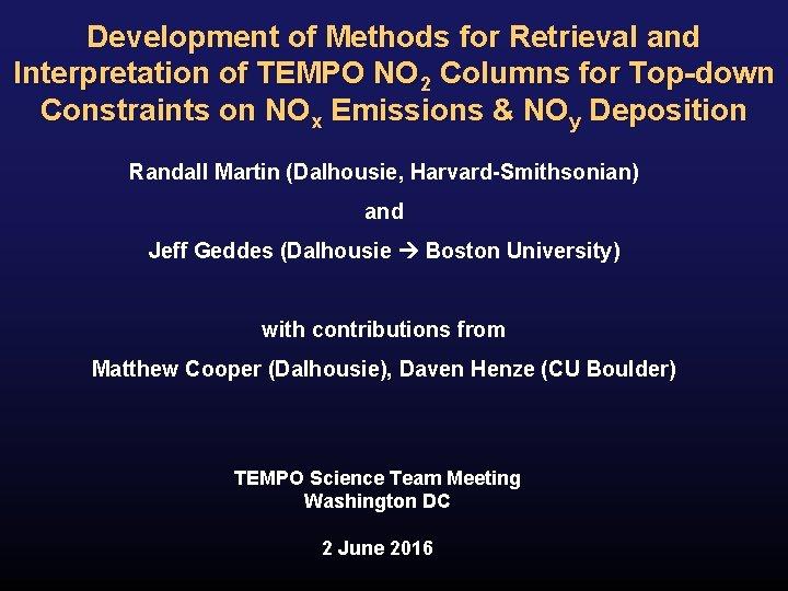Development of Methods for Retrieval and Interpretation of TEMPO NO 2 Columns for Top-down