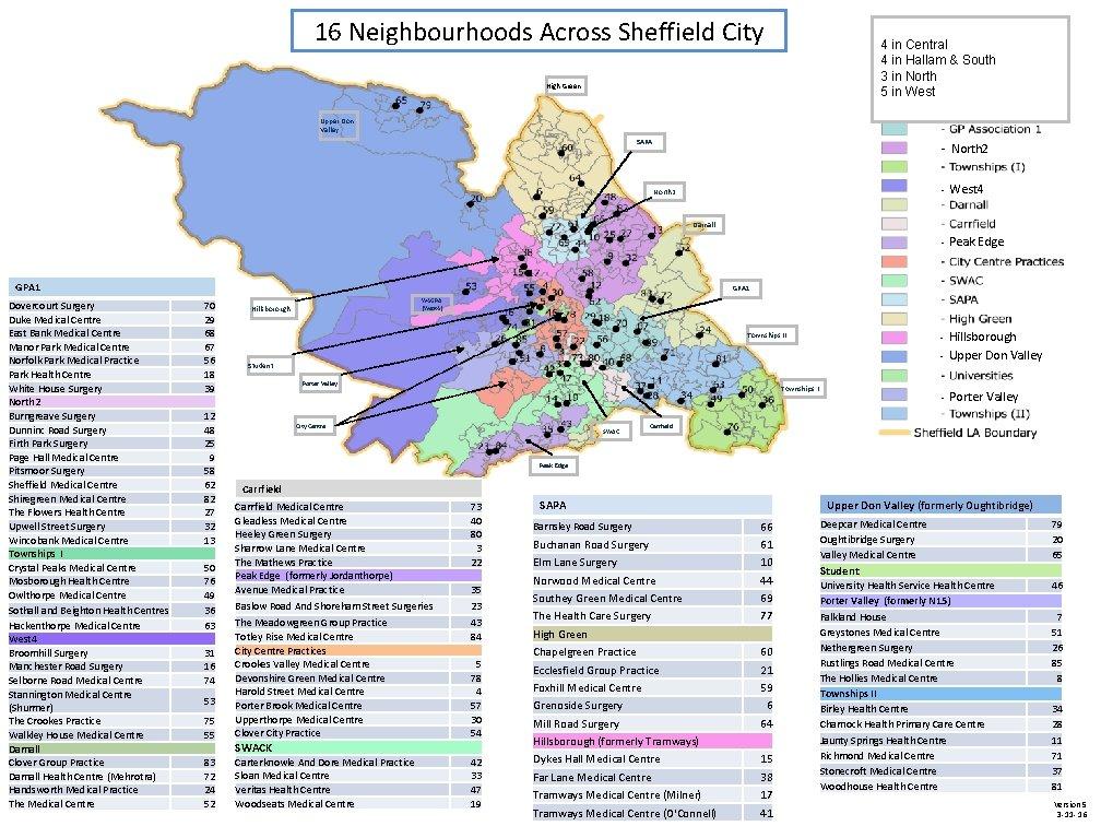 16 Neighbourhoods Across Sheffield City 4 in Central 4 in Hallam & South 3