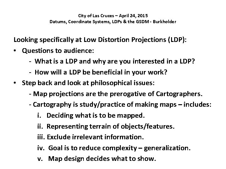 City of Las Cruces – April 24, 2015 Datums, Coordinate Systems, LDPs & the