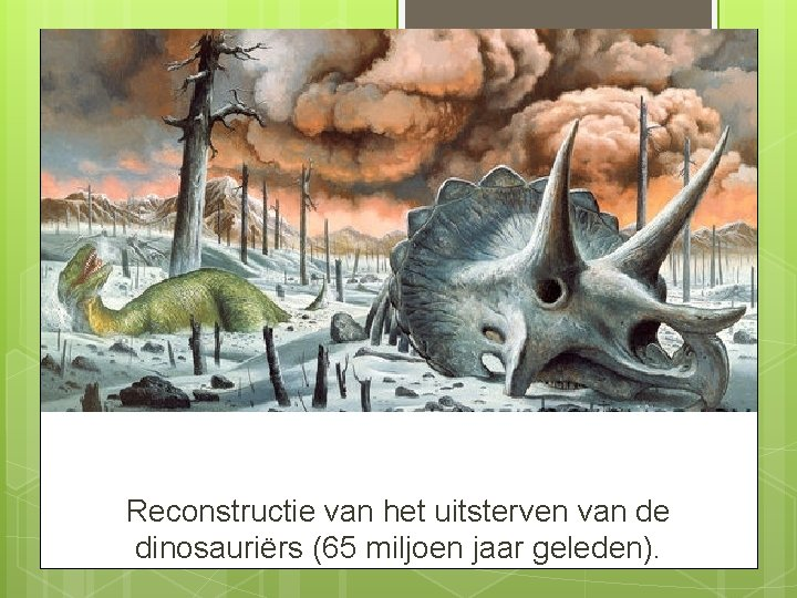 Reconstructie van het uitsterven van de dinosauriërs (65 miljoen jaar geleden).