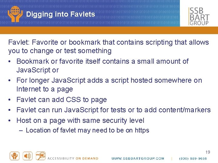 Digging into Favlets Favlet: Favorite or bookmark that contains scripting that allows you to