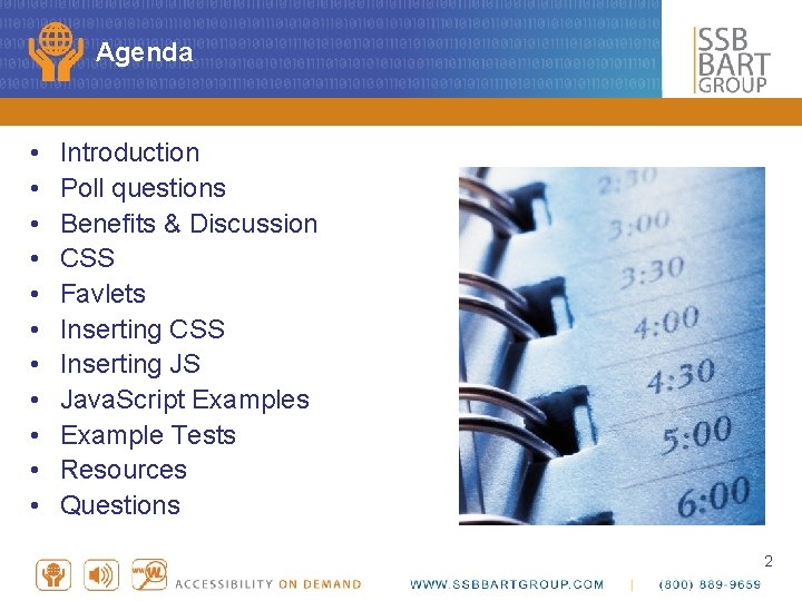 Agenda • • • Introduction Poll questions Benefits & Discussion CSS Favlets Inserting CSS